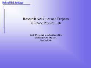 Research Activities and Projects in Space Physics Lab Prof ...