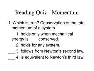 Reading Quiz - Momentum