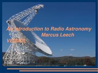 An Introduction to Radio Astronomy 						Marcus Leech VE3MDL