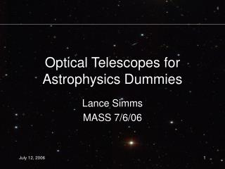Optical Telescopes for Astrophysics Dummies
