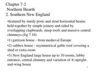 Chapter 7-2  Northern Hearth 2. Southern New England
