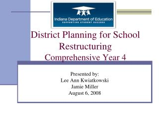 District Planning for School Restructuring Comprehensive Year 4