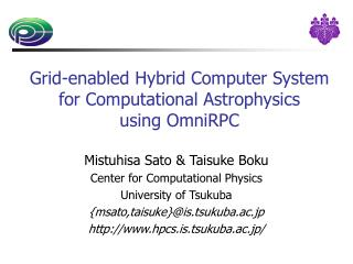 Grid-enabled Hybrid Computer System for Computational Astrophysics using OmniRPC