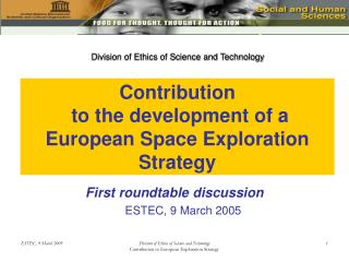 Contribution  to the development of a  European Space Exploration Strategy