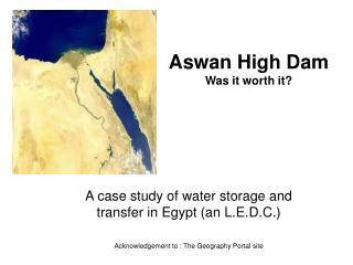 Aswan High Dam Was it worth it?