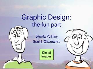 Graphic Design : the fun part