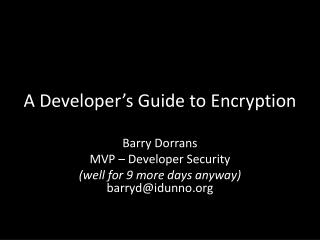 A Developer's Guide to Encryption