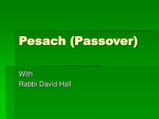 Pesach (Passover)