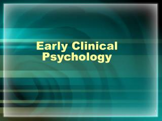 Early Clinical Psychology