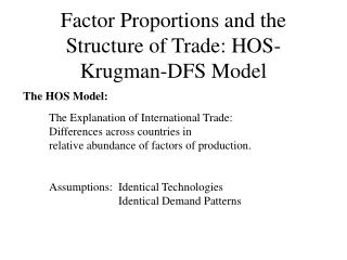 Factor Proportions and the Structure of Trade: HOS-Krugman-DFS Model