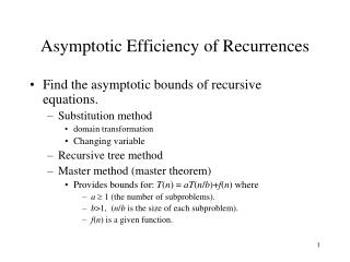 Asymptotic Efficiency of Recurrences
