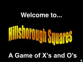 Hillsborough Squares