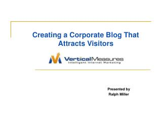 Creating a Corporate Blog That Attracts Visitors