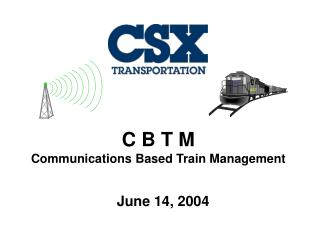 C B T M Communications Based Train Management