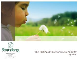 The Business Case for Sustainability July 2008