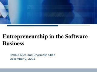 Entrepreneurship in the Software Business
