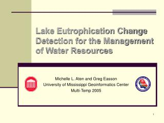 Lake Eutrophication Change Detection for the Management of Water Resources