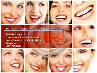 Painless Dentistry |General Dental Care
