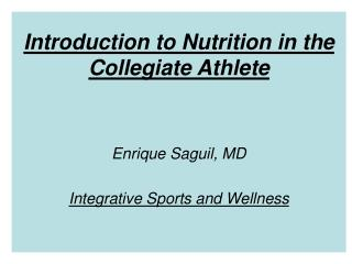 Introduction to Nutrition in the Collegiate Athlete
