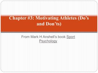 Chapter 3: Motivating Athletes Do s and Don ts