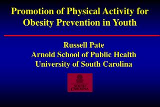 Promotion of Physical Activity for Obesity Prevention in Youth
