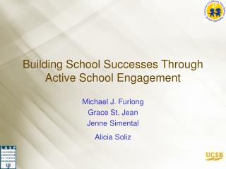 building school successes through active school engagement
