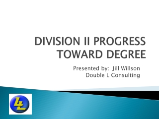 Division II Progress-Toward-Degree