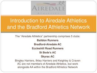 Introduction to Airedale Athletics and the Bradford Athletics Network