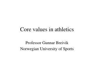 Core values in athletics
