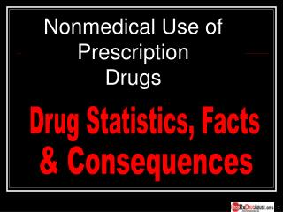 Nonmedical Use of Prescription  Drugs