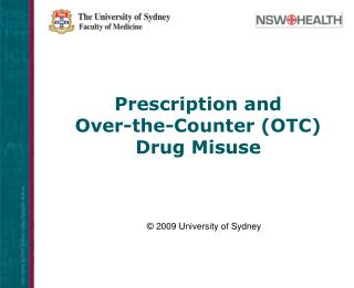 Prescription and Over-the-Counter (OTC) Drug Misuse