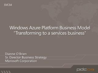 Windows Azure Platform Business Model   Transforming to a services business