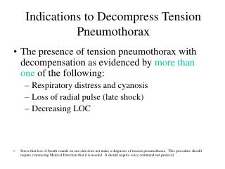 Indications to Decompress Tension Pneumothorax