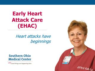 Early Heart Attack Care (EHAC)