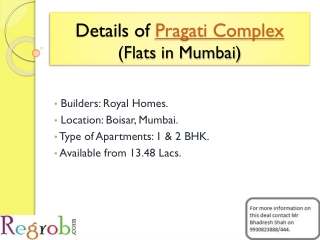 Pragati Complex offers 1/2 BHK in Boisar at 2500/sq ft