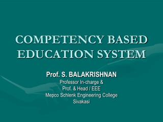 COMPETENCY BASED EDUCATION SYSTEM