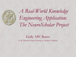A Real-World Knowledge Engineering Application: The NeuroScholar Project