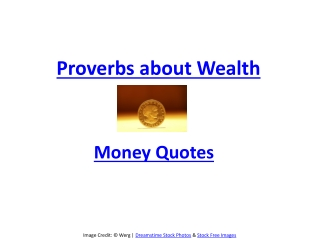 Meaningful proverbs about wealth