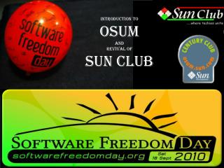 Introduction to OSUM And Revival of Sun Club