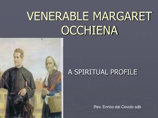 VENERABLE MARGARET OCCHIENA