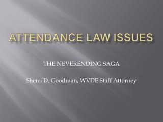 Attendance law issues