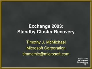 Exchange 2003: Standby Cluster Recovery