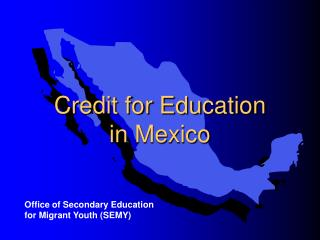 Credit for Education  in Mexico