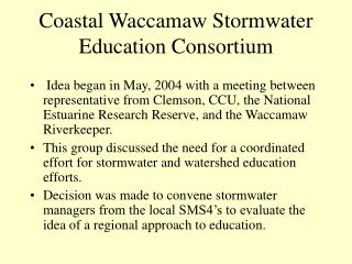 Coastal Waccamaw Stormwater Education Consortium