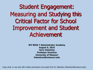 Student Engagement: Measuring and Studying this Critical Factor for School Improvement and Student Achievement