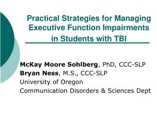 Practical Strategies for Managing Executive Function Impairments in Students with TBI
