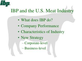IBP and the U.S. Meat Industry