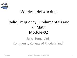 Wireless Networking Radio Frequency Fundamentals and RF Math Module-02