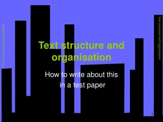 Text structure and organisation