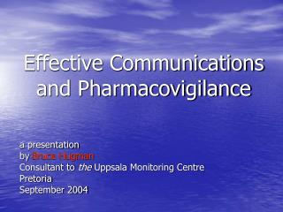 Effective Communications and Pharmacovigilance
